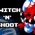 Switch 'n' Shoot Video