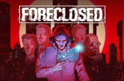 Foreclosed Recensione